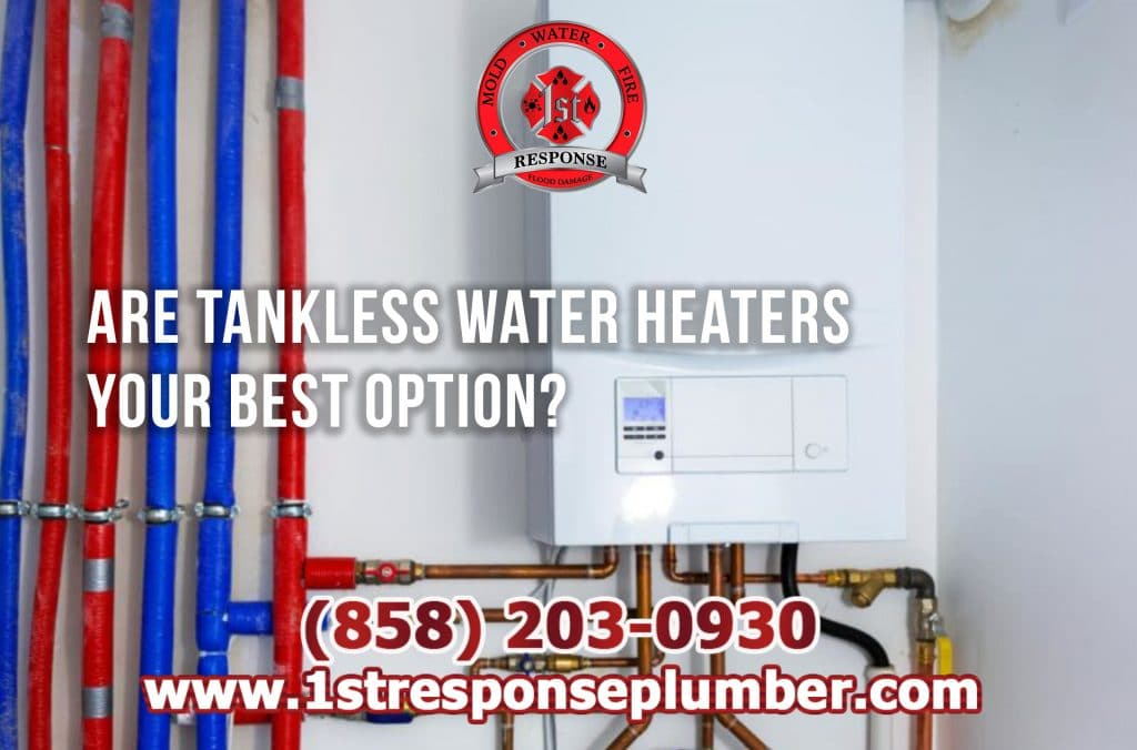 Tankless Water Heaters Are Your Best Option in Chula Vista